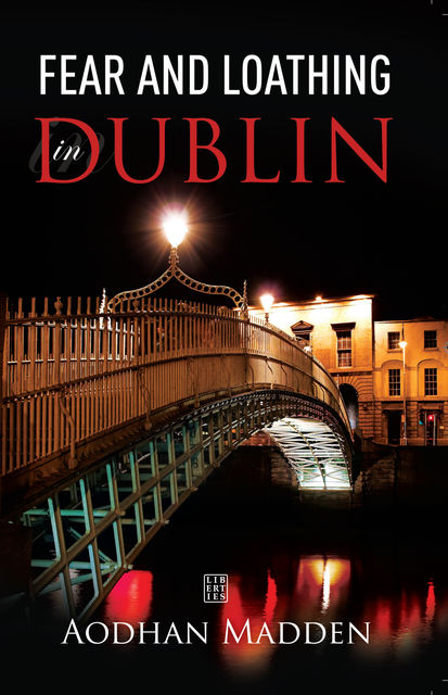 Fear and Loathing in Dublin, Aodhan Madden