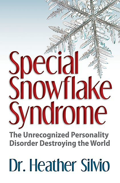Special Snowflake Syndrome, Heather Silvio