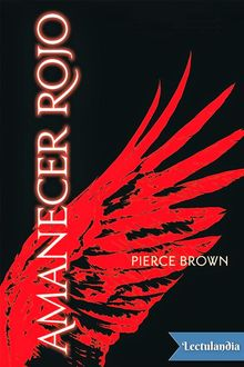 Amanecer rojo, Pierce Brown
