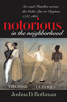 Notorious in the Neighborhood, Joshua D. Rothman