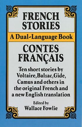 French Stories/Contes Francais, Wallace Fowlie