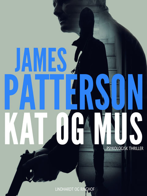 Kat og mus, James Patterson