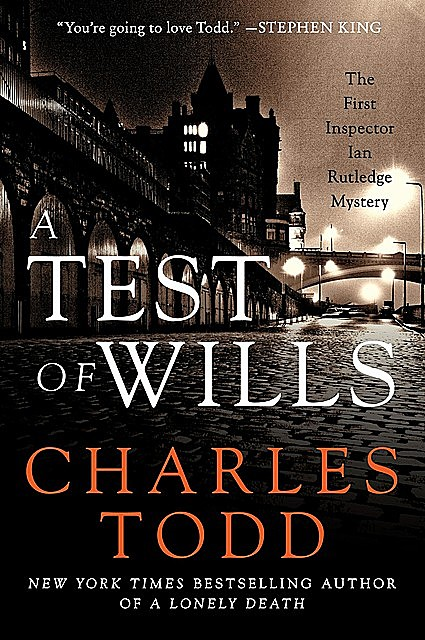A Test of Wills, Charles Todd