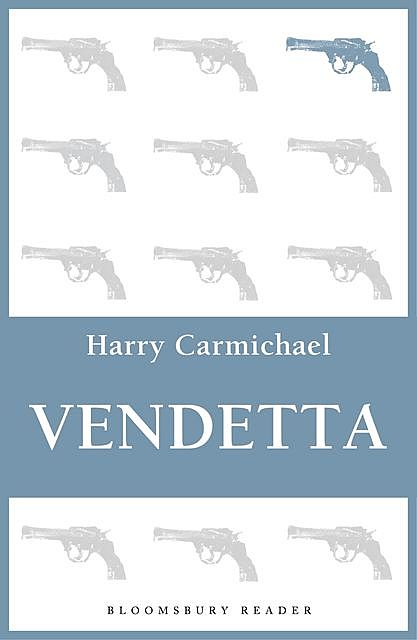 Vendetta, Harry Carmichael