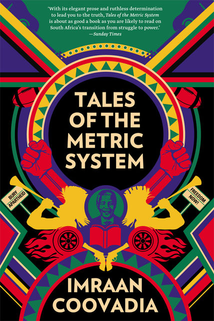 Tales of the Metric System, Imraan Coovadia
