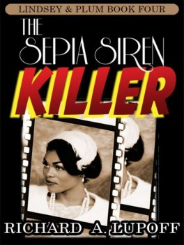 The Sepia Siren Killer, Richard A.Lupoff