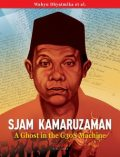 Sjam Kamaruzaman, A Ghost in the G30S Machine, Wahyu Dhyatmika et al.