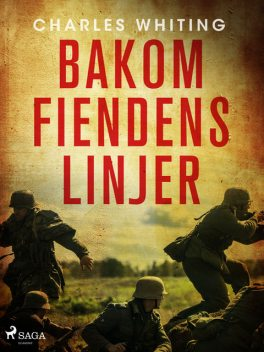 Bakom fiendens linjer, Charles Whiting