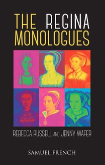 The Regina Monologues, Rebecca Russell