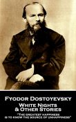 White Nights and Other Stories, Fyodor Dostoevsky