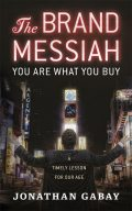 The Brand Messiah, Jonathan Gabay