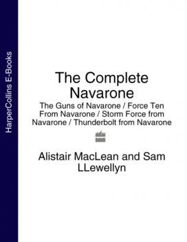 The Complete Navarone 4-Book Collection, Alistair MacLean, Sam Llewellyn