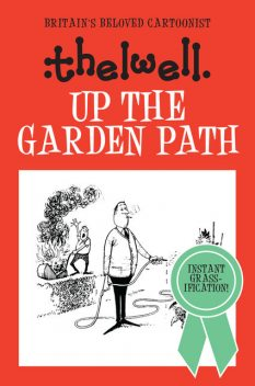 Up the Garden Path, Norman Thelwell