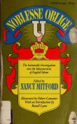 Noblesse Oblige : An inquiry into the identifiable characteristics of the English aristocracy, Nancy Mitford
