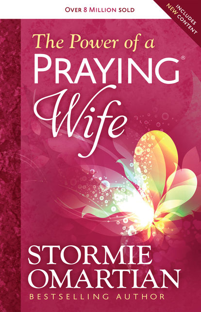 The Power of a Praying® Wife, Stormie Omartian