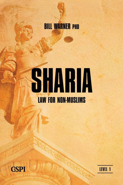 Sharia Law for Non-Muslims, Bill Warner