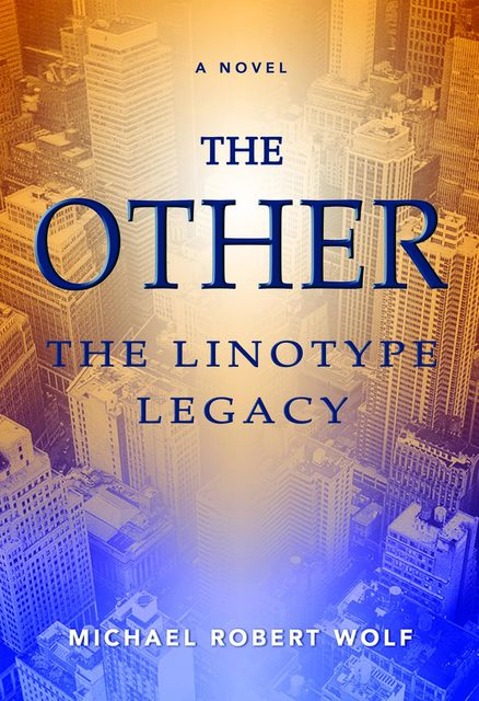 The Other, Michael R Wolf