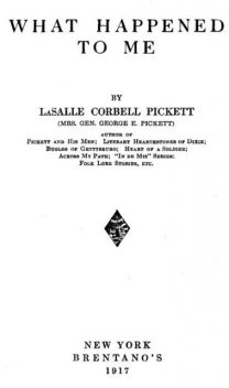 What Happened to Me, La Salle Corbell Pickett