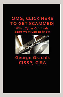 OMG, Click here to get scammed!, George Grachis