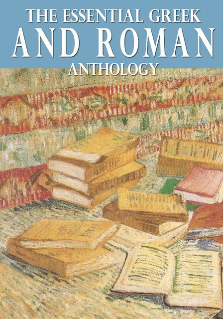 The Essential Greek and Roman Anthology, Virgil