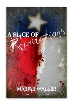 A Slice of Reparations, Margie Walker