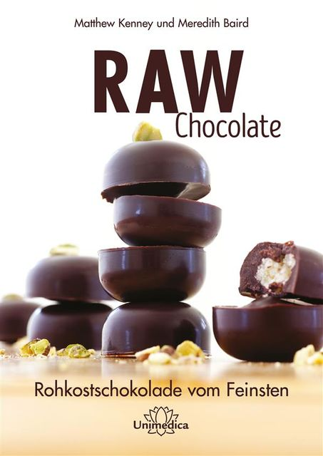 Raw Chocolate, Matthew Kenney, Meredith Baird