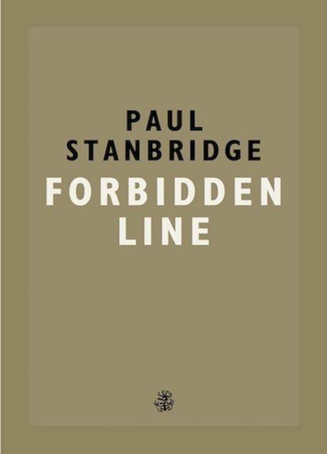 Forbidden Line, Paul Stanbridge