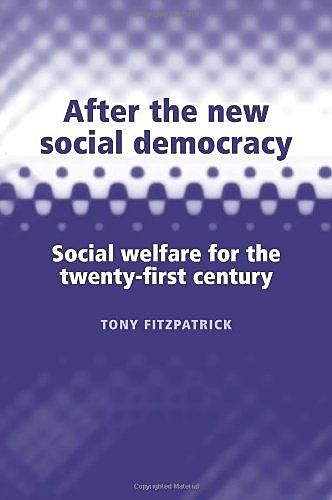 After the new social democracy, Tony Fitzpatrick