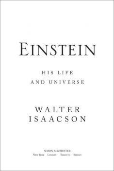 Einstein. His Life and Universe, Walter Isaacson