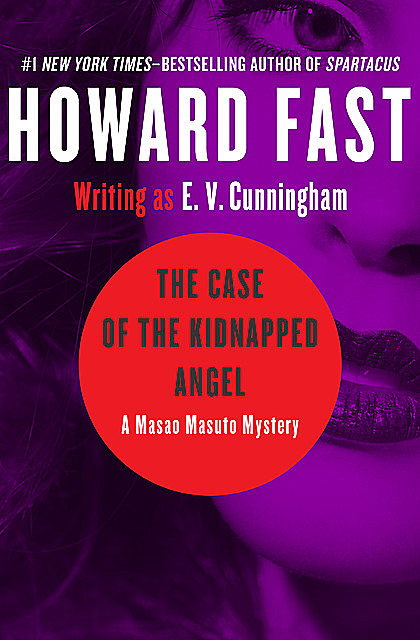 The Case of the Kidnapped Angel, Howard Fast