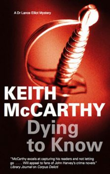 Dying to Know, Keith McCarthy