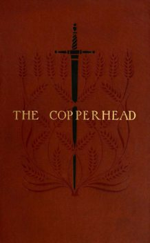 The Copperhead, Harold Frederic