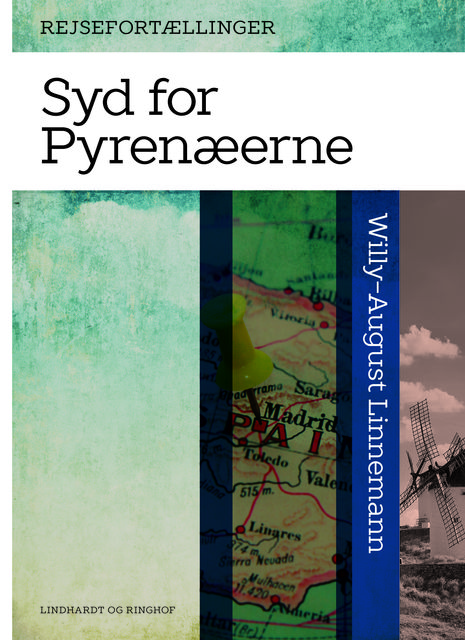 Syd for Pyrenæerne, Willy-August Linnemann
