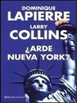 Arde Nueva York, Collins Lapierre, Larry Dominique
