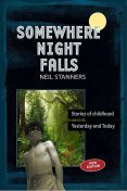 Somewhere Night Falls, Neil Stanners