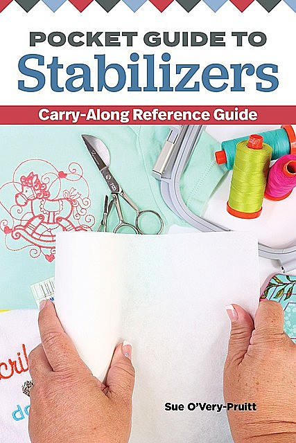 Pocket Guide to Stabilizers, Sue O'Very-Pruitt