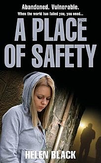 A Place of Safety, Helen Black