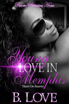 Young Love In Memphis, B. Love