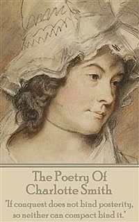 The Poetry Of Charlotte Smith, Charlotte Smith