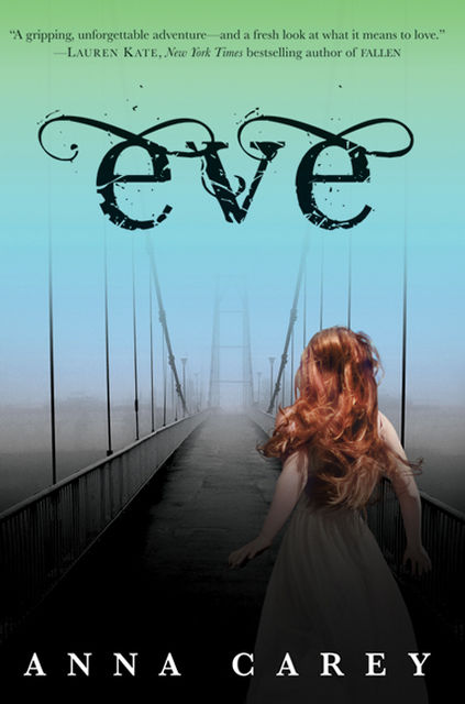 Eve, Anna Carey