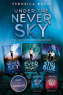 Under the Never Sky: The Complete Series Collection, Veronica Rossi