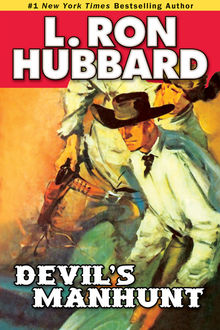Devil's Manhunt, L.Ron Hubbard