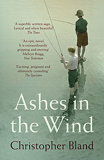 Ashes In The Wind, Christopher Bland