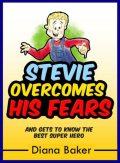 Stevie Overcomes His Fears, Diana Baker