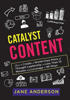 Catalyst Content, Jane Anderson