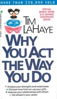 Why You Act the Way You Do, Tim LaHaye