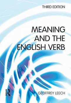 Meaning and the English Verb, Geoffrey Leech