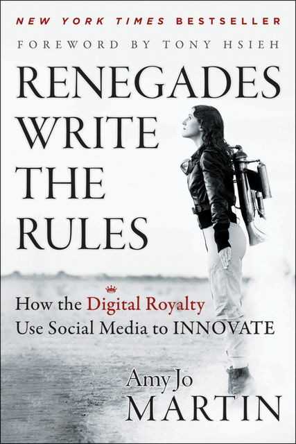 Renegades Write the Rules, Amy Jo Martin