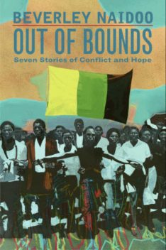 Out of Bounds, Beverley Naidoo
