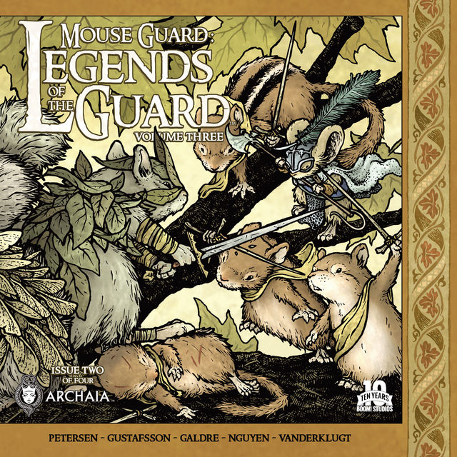 Mouse Guard Legends of the Guard Vol. 3 #2 (of 4), Kyla Vanderklugt, David Petersen, C.M.Galdre, Dustin Nguyen